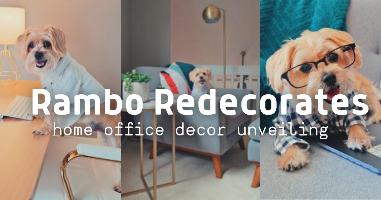 Rambo Redecorates: Home Office Decor Unveiling!